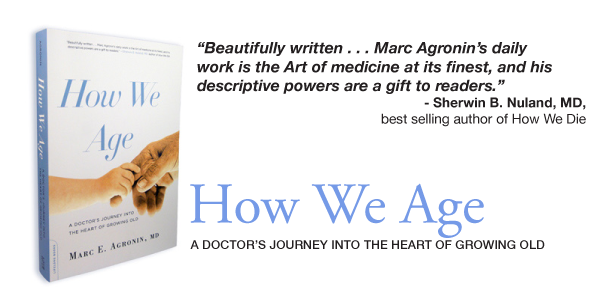 How We Age – Marc Agronin