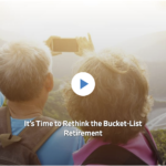 WSJ: It's Time to Rethink the Bucket-List Retirement